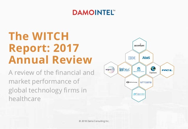 The WITCH Report: 2017 Annual Review A review of the financial and market performance of global technology firms in healthca...