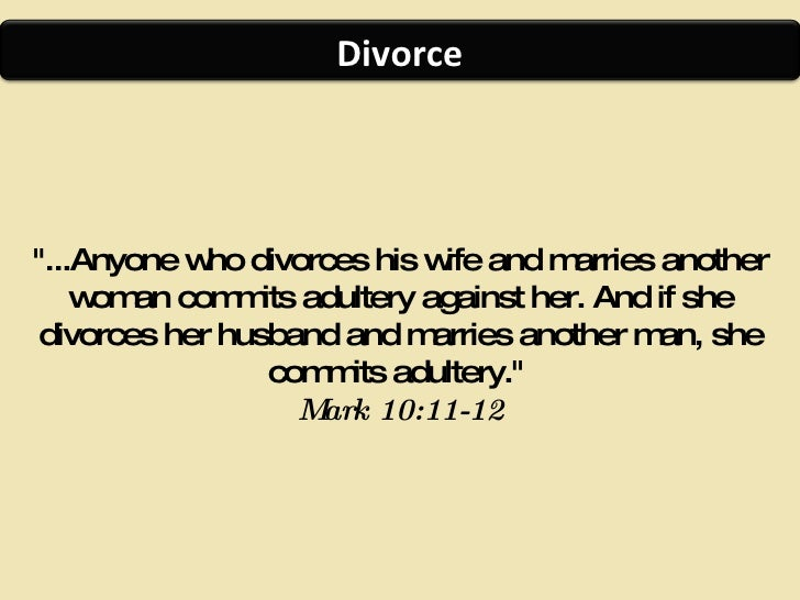 If you marry a divorced woman you commit adultery