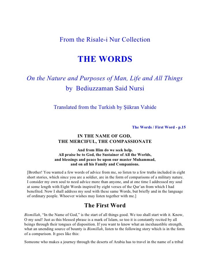 From the Risale-i Nur Collection                                THE WORDS On the Nature and Purposes of Man, Life and All ...