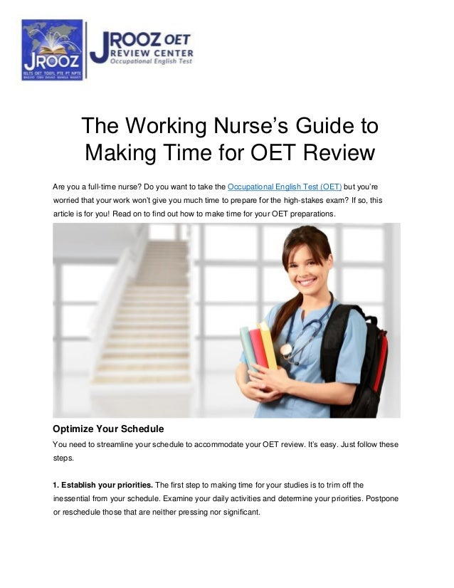 The Working Nurse's Guide to Making Time for OET Review Are you a full-time nurse? Do you want to take the Occupational En...