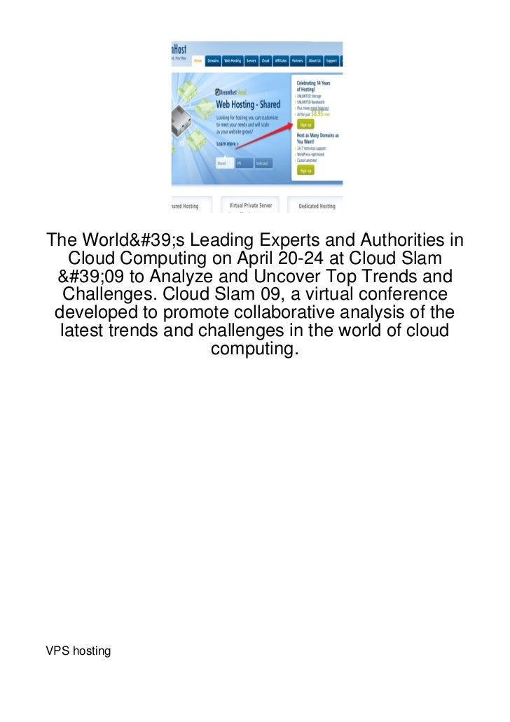 The World's Leading Experts and Authorities in   Cloud Computing on April 20-24 at Cloud Slam '09 to Analyze and Uncover T...