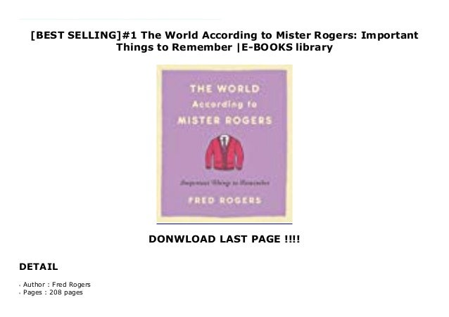 Best Selling 1 The World According To Mister Rogers Important Thin