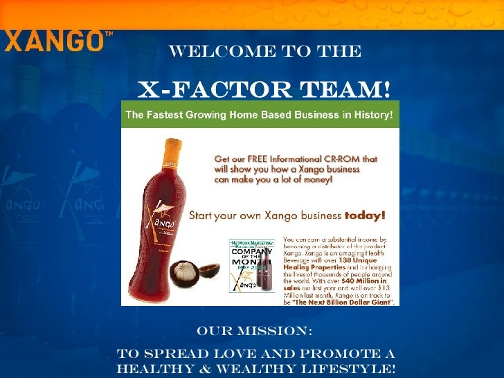 Welcome To the x-factor Team! Our Mission:  To spread love and promote a healthy & wealthy lifestyle!