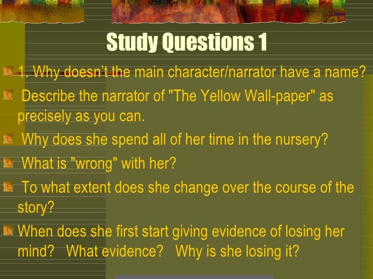 what is the narrators name in the yellow