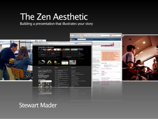 The Zen Aesthetic