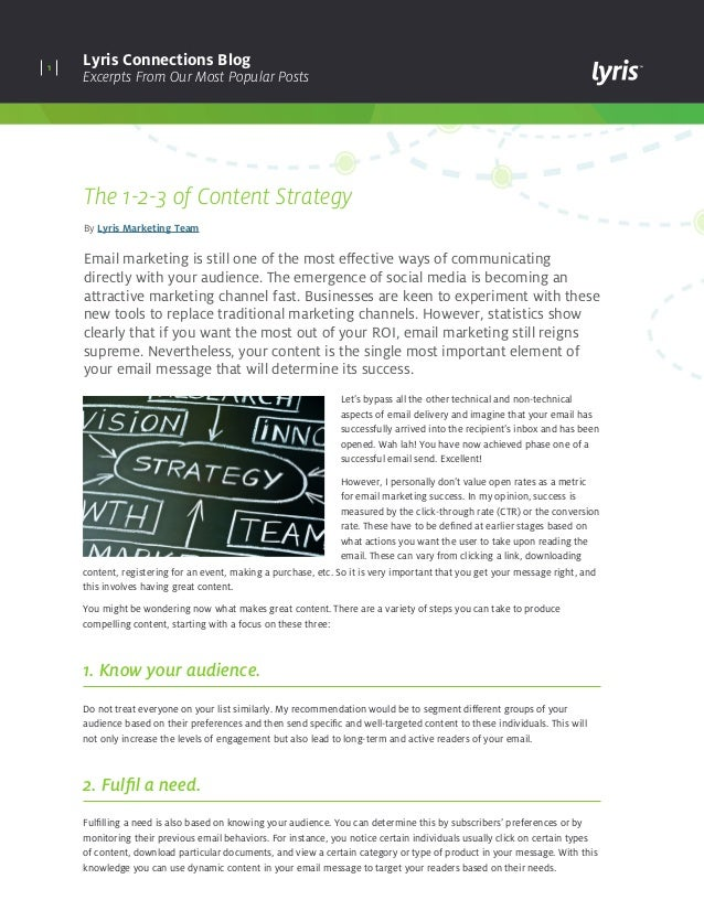 1 Lyris Connections Blog Excerpts From Our Most Popular Posts The 1-2-3 of Content Strategy By Lyris Marketing Team Email ...