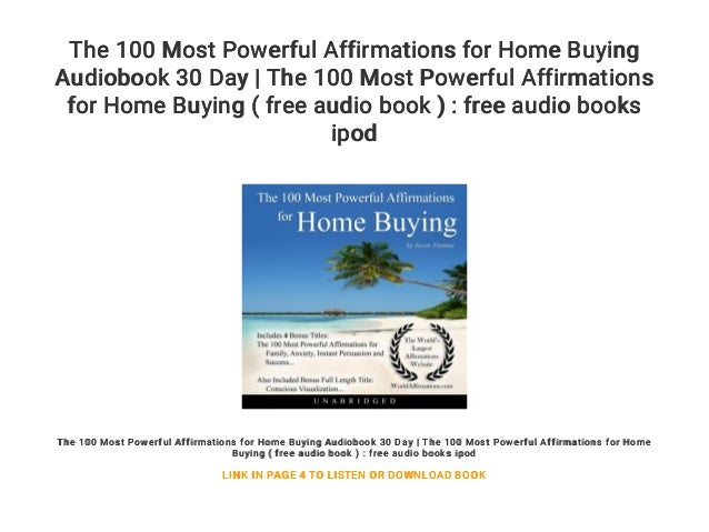 The 100 Most Powerful Affirmations for Home Buying Audiobook