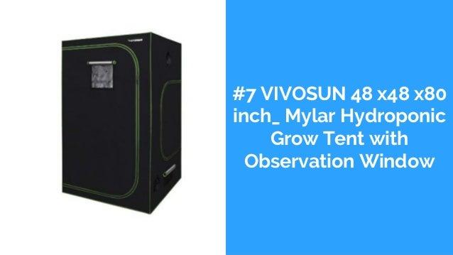 #7 VIVOSUN 48 x48 x80 inch_ Mylar Hydroponic Grow Tent with Observation Window