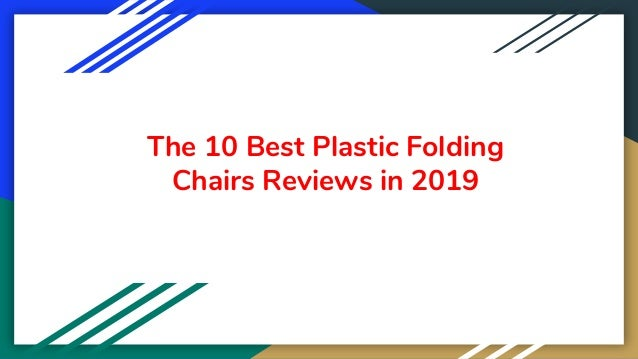 The 10 Best Plastic Folding Chairs Reviews in 2019