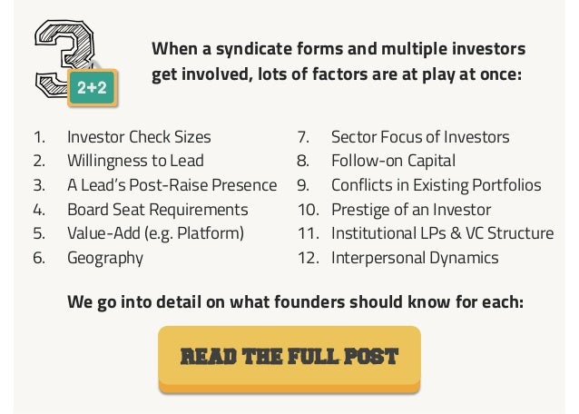 When a syndicate forms and multiple investors get involved, lots of factors are at play at once: 31.  Investor Check Sizes...