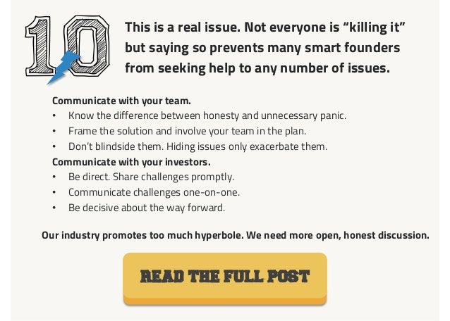 """10 This is a real issue. Not everyone is """"killing it"""" but saying so prevents many smart founders from seeking help to any ..."""