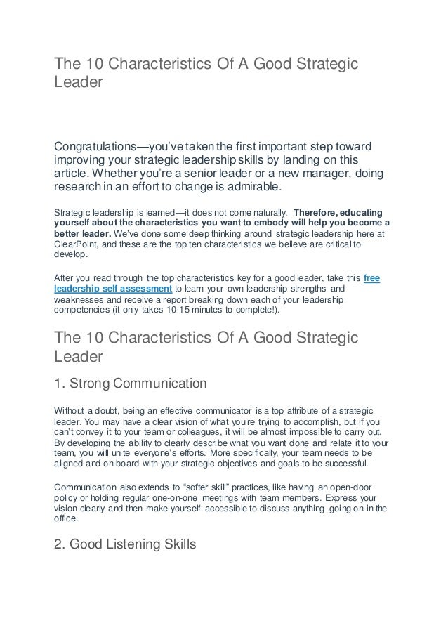 The 10 Characteristics Of A Good Strategic Leader Congratulations—you've taken the first important step toward improving y...