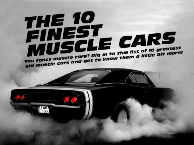 The 10 finest muscle cars!
