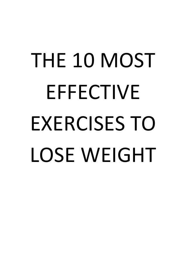 THE 10 MOST EFFECTIVE EXERCISES TO LOSE WEIGHT