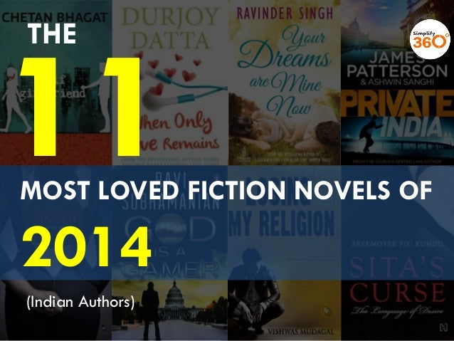 MOST LOVED FICTION NOVELS OF 2014 THE (Indian Authors)