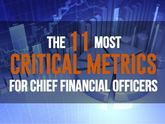 FOR CHIEF FINANCIAL OFFICERS THE! !MOST!