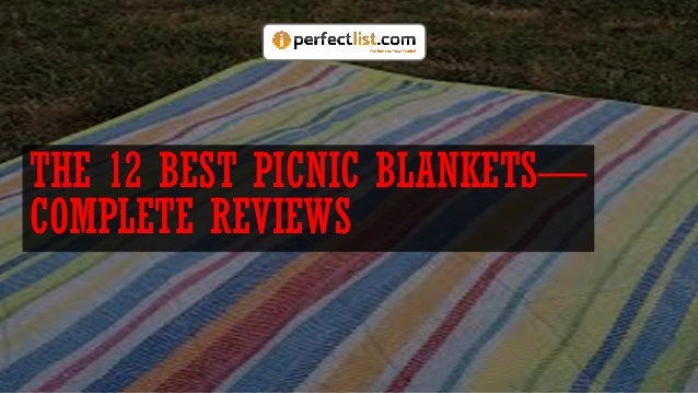 THE 12 BEST PICNIC BLANKETS— COMPLETE REVIEWS