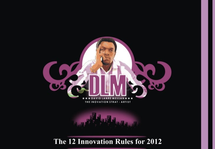 The 12 innovation rules for 2012