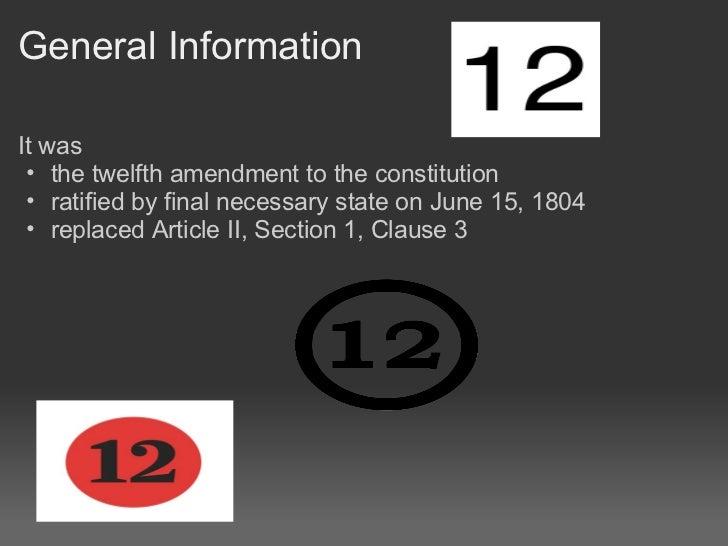 The 12th amendment