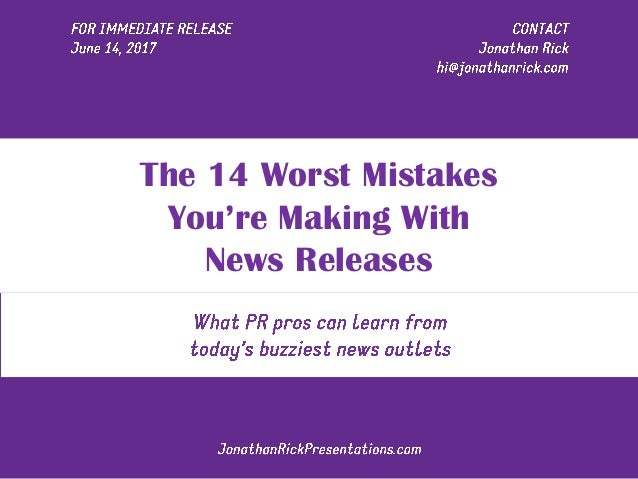 The 14 Worst Mistakes You're Making With News Releases
