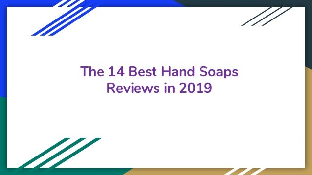 The 14 Best Hand Soaps Reviews in 2019