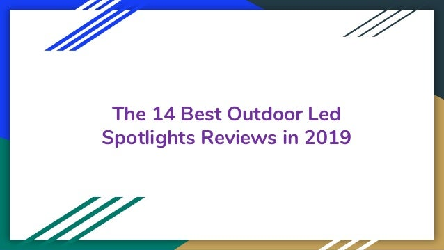 The 14 Best Outdoor Led Spotlights Reviews in 2019