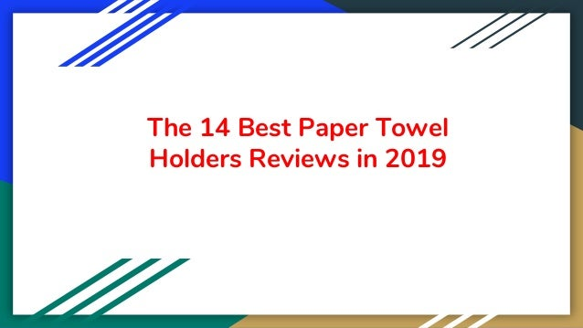 The 14 Best Paper Towel Holders Reviews in 2019