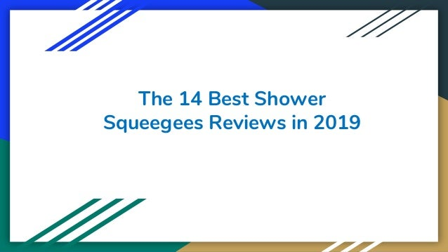The 14 Best Shower Squeegees Reviews in 2019