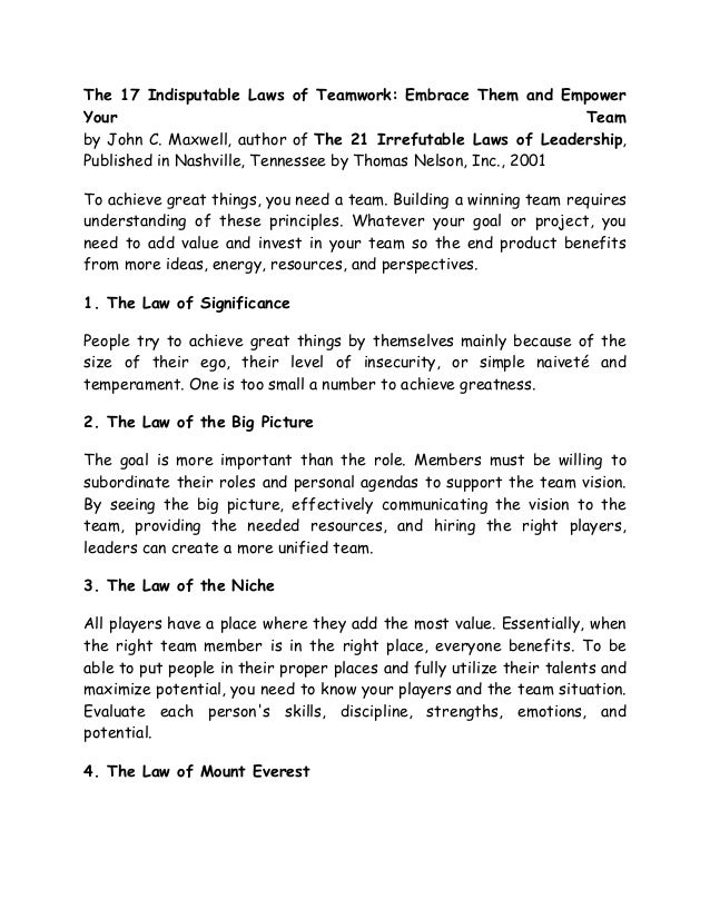 The 17 Indisputable Laws of Teamwork: Embrace Them and Empower Your Team by John C. Maxwell, author of The 21 Irrefutable ...