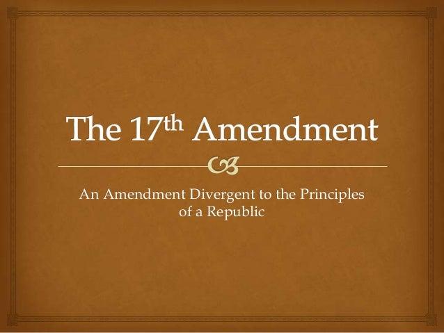 The 17th Amendment 1 638gcb1386107323