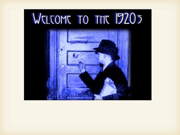 The 1920s were a prosperous timeknown as the Roaring Twenties.There were many different andinteresting things that occurre...
