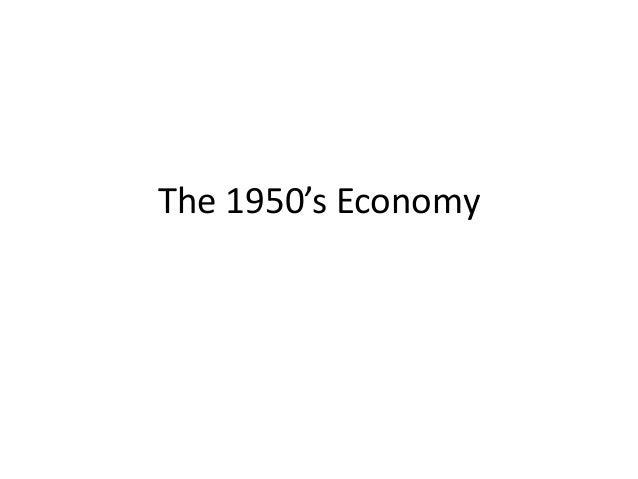 The 1950's Economy