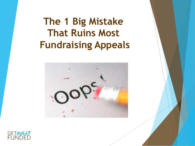 The 1 Big Mistake That Ruins Most Fundraising Appeals