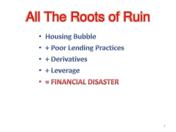 causes of the financial crisis in 2008 A cause of the financial crisis of 2007-2008 was the general belief that housing prices would rise indefinitely.