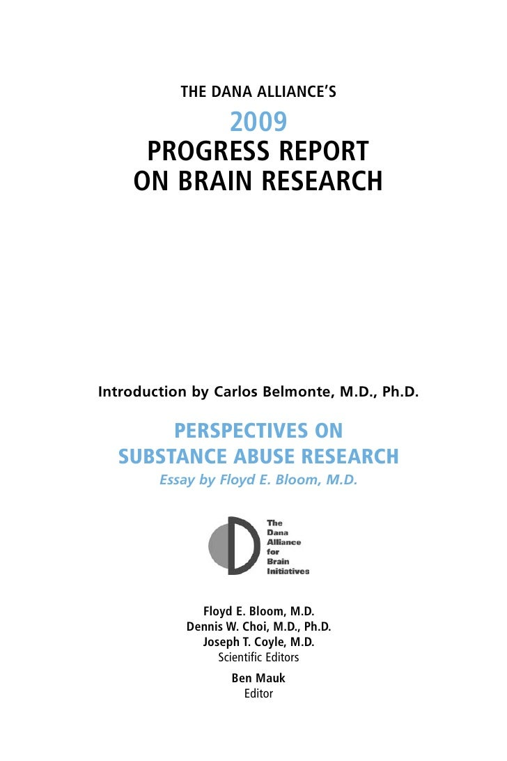 ThE Dana allianCE's            2009      ProgrEss rEPorT     on Brain rEsEarCh     Introduction by Carlos Belmonte, M.D., ...