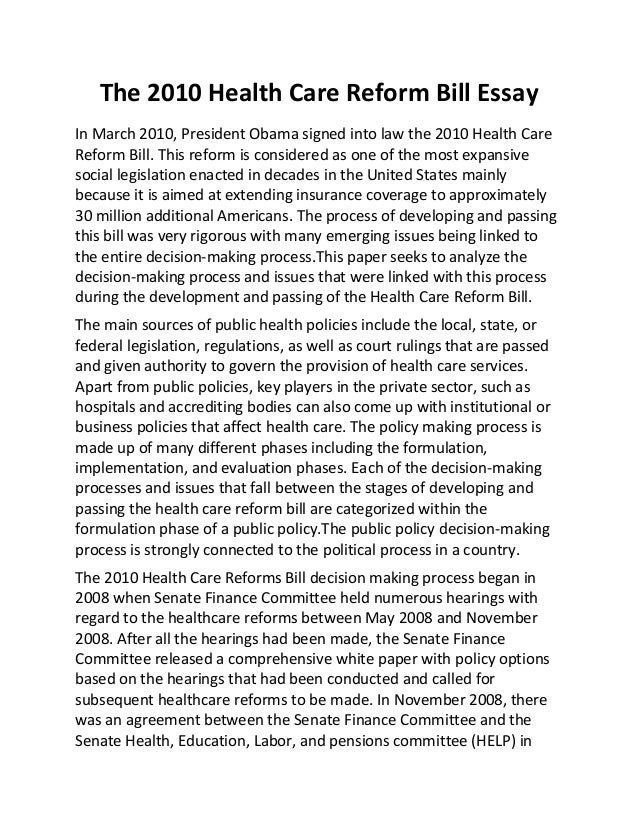 us healthcare reform essay Health care reform act health and social care essay health care reform in the united states has a federal health care reform legislation failed passage.
