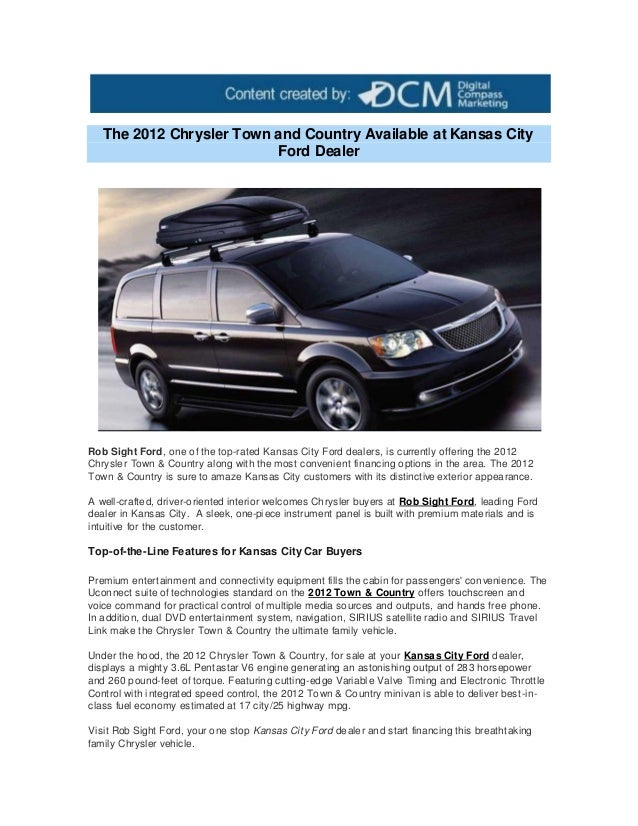 Kansas City Ford Dealers >> The 2012 Chrysler Town And Country Available At Kansas City