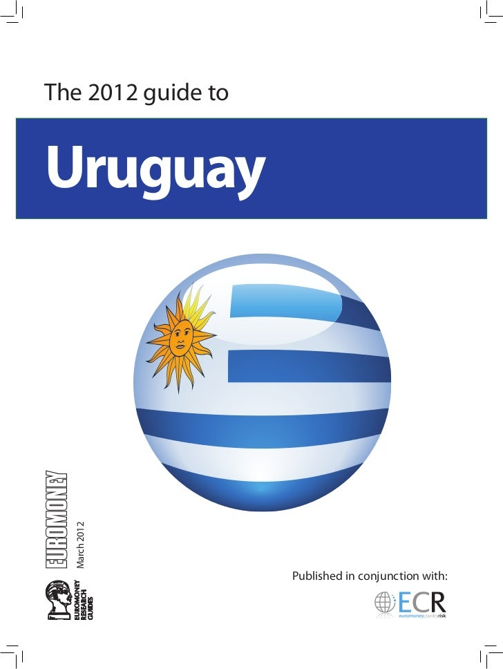 The 2012 guide touruguay  March 2012                    Published in conjunction with: