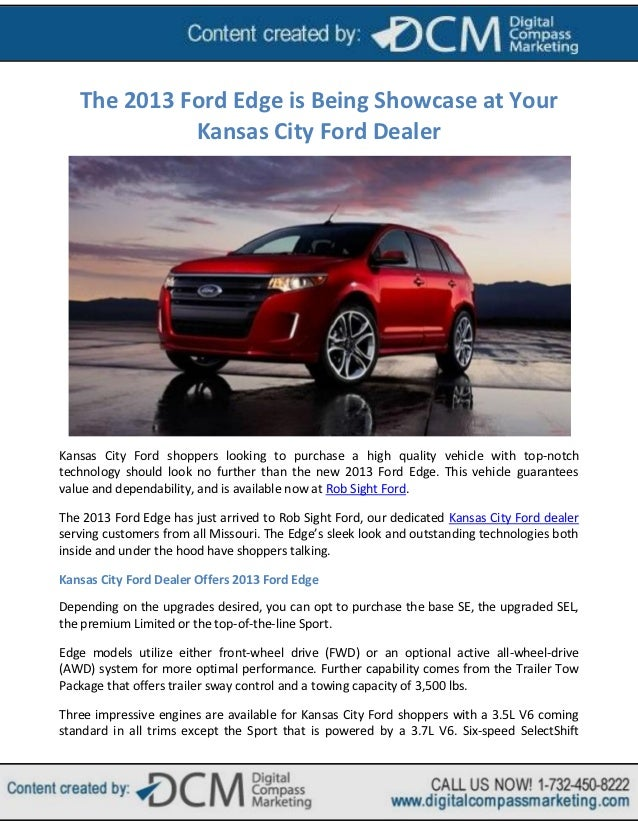 The 2013 Ford Edge Is Being Showcase At Your Kansas City Ford Dealer