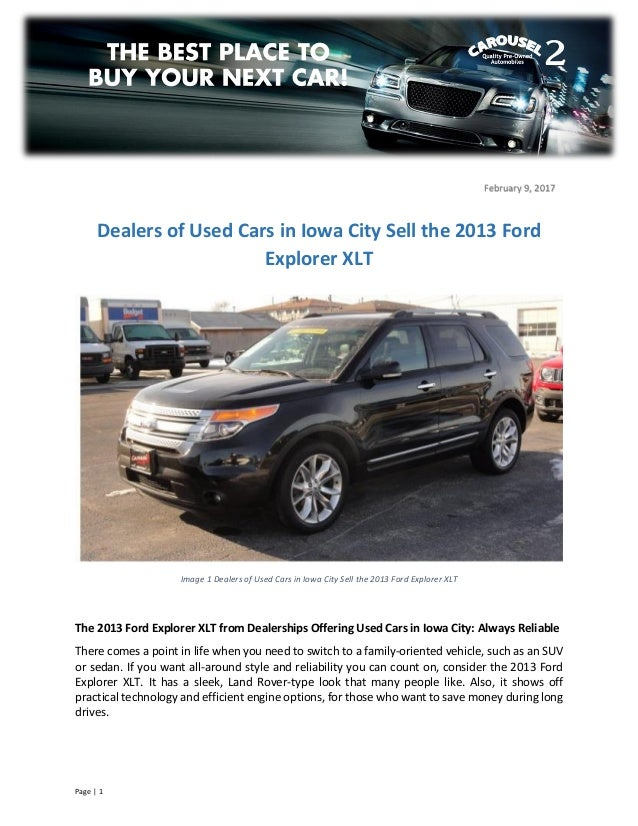 the 2013 ford explorer xlt from dealerships offering used cars in iow. Black Bedroom Furniture Sets. Home Design Ideas