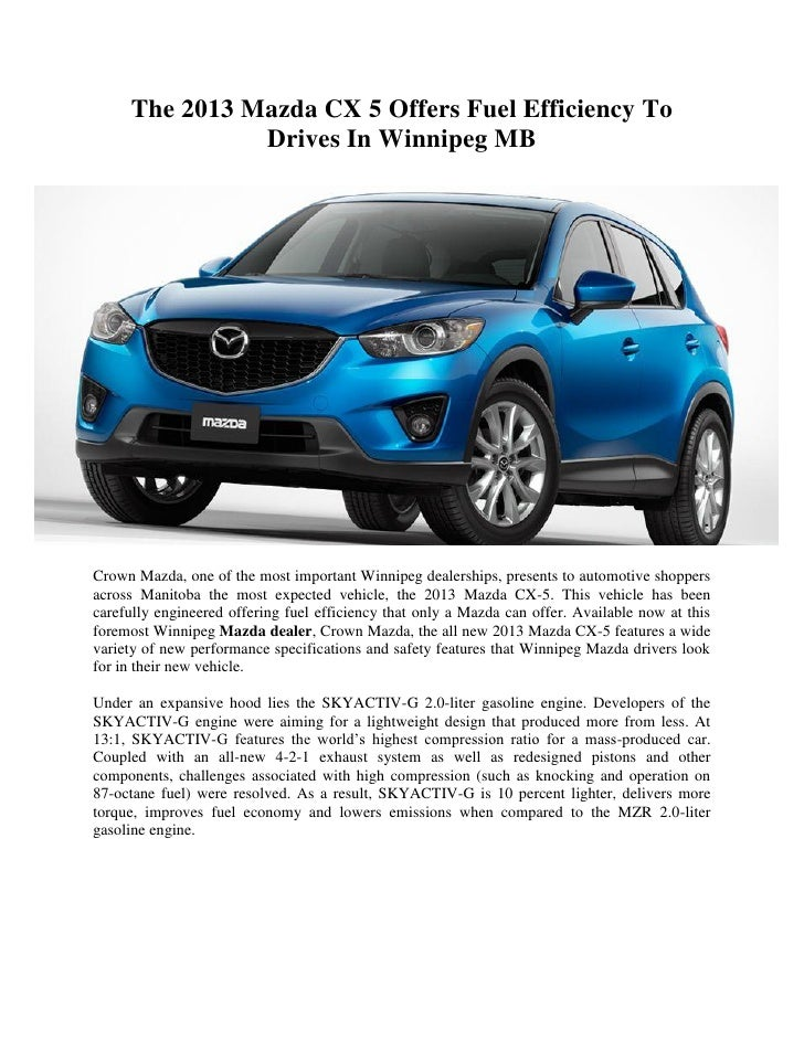 The 2013 Mazda CX 5 Offers Fuel Efficiency To Drives In Winnipeg MBCrown  Mazda, ...