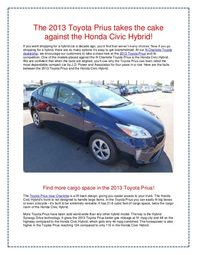 The 2013 Toyota Prius Takes The Cake Against The Honda Civic Hybrid!