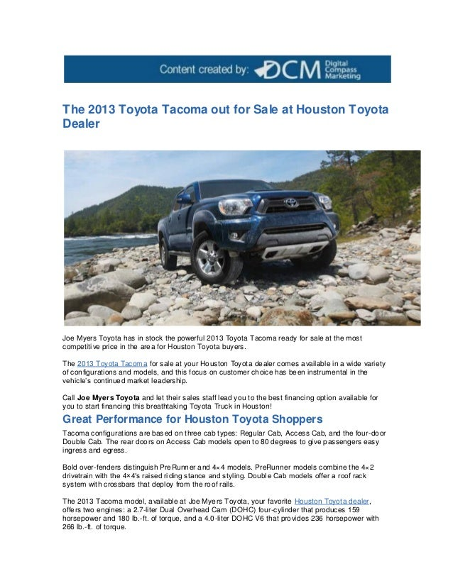 Beautiful The 2013 Toyota Tacoma Out For Sale At Houston ToyotaDealerJoe Myers Toyota  Has In Stock The ...