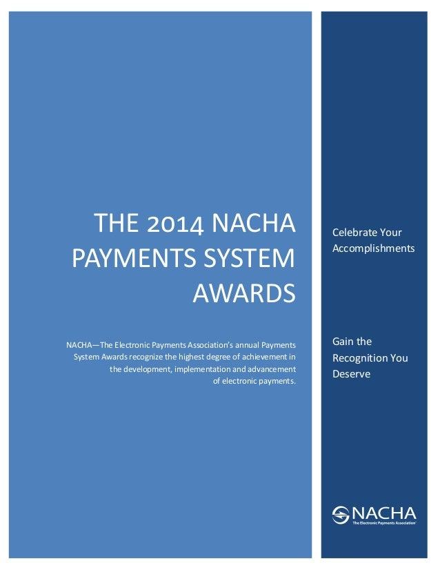 THE NACHA PAYMENTSSYSTEM AWARDS  NACHA—TheElectronicPaymentsAssociation'sannualP...