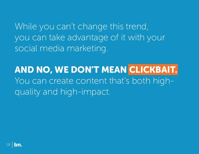 While you can't change this trend, you can take advantage of it with your social media marketing. AND NO, WE DON'T MEAN CL...