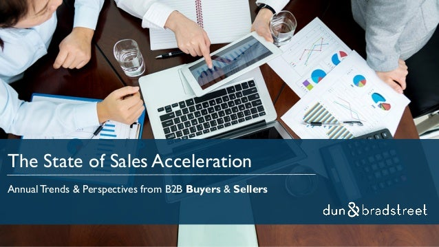 The State of Sales Acceleration Annual Trends & Perspectives from B2B Buyers & Sellers