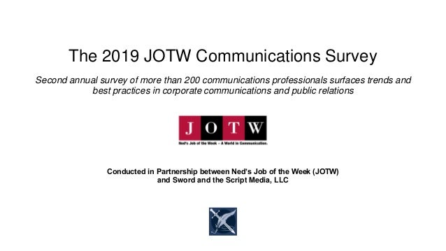 The 2019 JOTW Communications Survey Second annual survey of more than 200 communications professionals surfaces trends and...