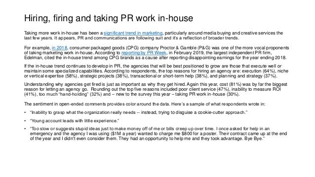 Hiring, firing and taking PR work in-house Taking more work in-house has been a significant trend in marketing, particular...