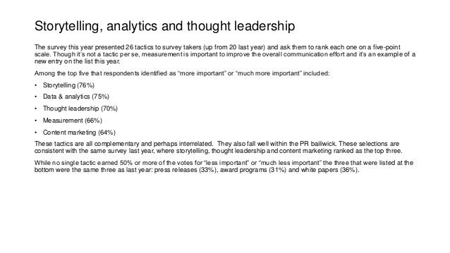 Storytelling, analytics and thought leadership The survey this year presented 26 tactics to survey takers (up from 20 last...
