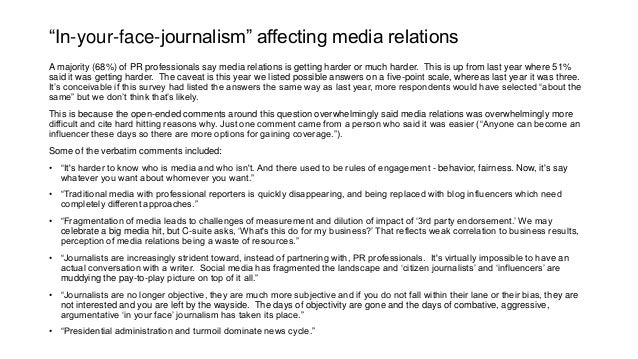 """""""In-your-face-journalism"""" affecting media relations A majority (68%) of PR professionals say media relations is getting ha..."""
